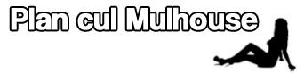 plan cul mulhouse