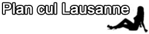 Plan cul Lausanne