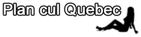 Plan cul Quebec