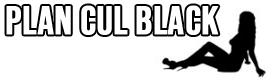 plan cul black